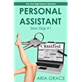 Personal Assistant: Sexy Gigs #1