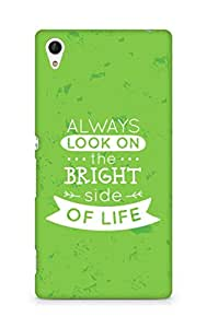 Amez Always look on the Bright Side of Life Back Cover For Sony Xperia Z4