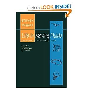 Life in Moving Fluids: The Physical Biology of Flow Steven Vogel