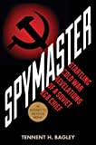 Spymaster: Startling Cold War Revelations of a Soviet KGB Chief