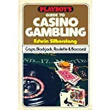 Playboys Guide to Casino Gambling: Craps, Blackjack, Roulette, and Baccarat