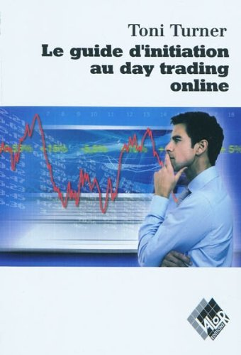Le guide d'initiation au day trading online