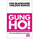 img - for Gung Ho!: Turn on the People in Any Organization (The One Minute Manager) (Paperback) - Common book / textbook / text book