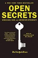 Open Secrets: WikiLeaks, War, and American Diplomacy ebook download