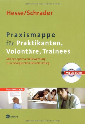 Praxismappe f�r Praktikanten, Volont�re, Trainees, m. CD-ROM