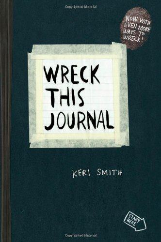 <i>Wreck this Journal</i> by Keri Smith