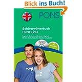 PONS Schülerwörterbuch Englisch: Englisch-Deutsch / Deutsch-Englisch mit CD-ROM und dem Wortschatz aller aktuellen...