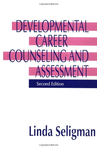 the life span developmental approach to counseling Taking sides: clashing views in life-span development, 4th edition  and  development and apply theory to practical concerns of counselors and educators .