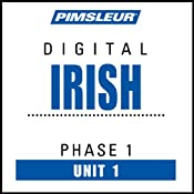 Irish Phase 1, Unit 01: Learn to Speak and Understand Irish (Gaelic) with Pimsleur Language Programs | [Pimsleur]