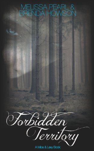 Forbidden Territory (Mica and Lexy Series)