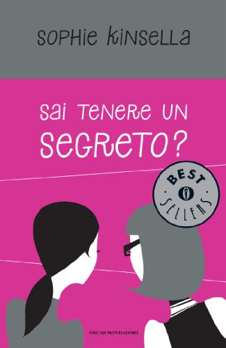Annamaria Raffo (Translator) Sophie Kinsella - Sai tenere un segreto? (Can You Keep a Secret?)