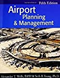 Airport Planning & Management 5th (fifth) edition Text Only