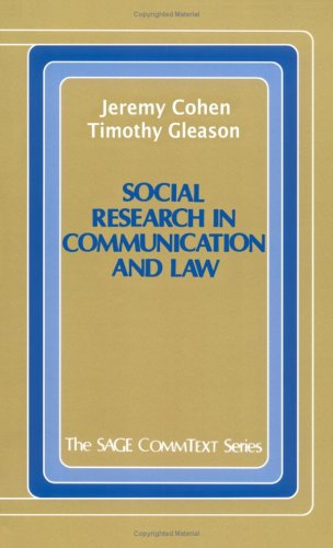 Social Research in Communication and Law (Commtext Series)