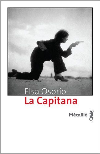 La capitana - Elsa Osorio