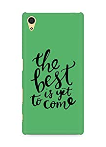 AMEZ the best is yet to come Back Cover For Sony Xperia Z5