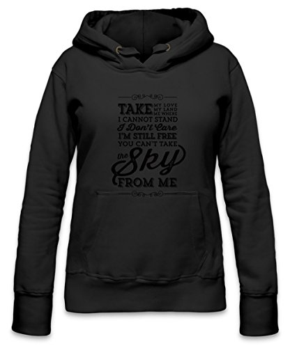 You Can'T Take The Sky From Me Womens Hoodie X-Large