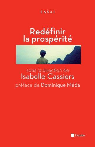 Redéfinir la prospérité: Jalons pour un débat public