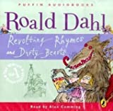 Revolting Rhymes and Dirty Beasts Roald Dahl