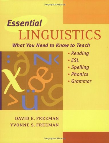 Essential Linguistics:  What You Need to Know to Teach...