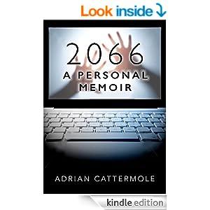 2066 - A Personal Memoir