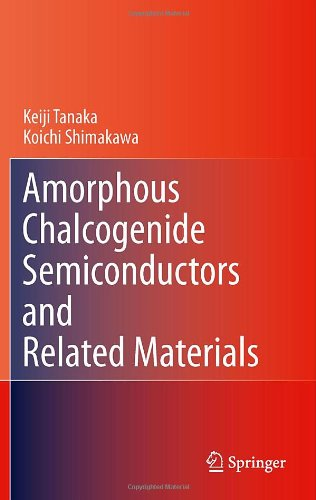 Amorphous Chalcogenide Semiconductors And Related Materials