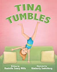 Tina Tumbles by Danielle Soucy Mills ebook deal