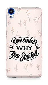 AMEZ remember why you started Back Cover For HTC Desire 820