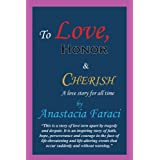 To Love, Honor & Cherish: a love story for all time