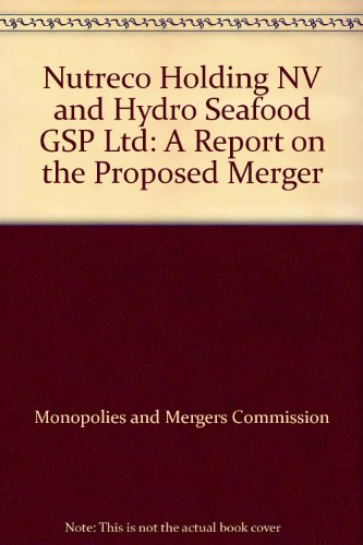 nutreco-holding-nv-and-hydro-seafood-gsp-ltd-a-report-on-the-proposed-merger