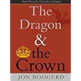 The Dragon and the Crown (The Chronicles of Iliragon)