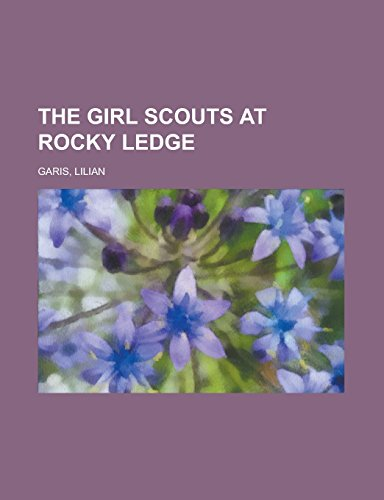 The Girl Scouts at Rocky Ledge