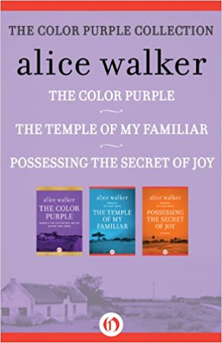 he Color Purple Collection: The Color Purple, The Temple of My Familiar, and Possessing the Secret of Joy Kindle Edition
