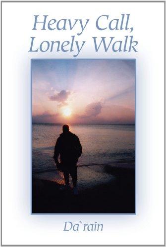 Heavy Call, Lonely Walk
