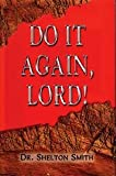 img - for Do it again, Lord! book / textbook / text book