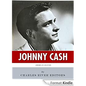American Legends: The Life of Johnny Cash (English Edition)