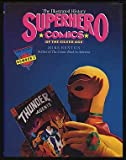 img - for Superhero Comics: The Illustrated History (Taylor History of Comics) book / textbook / text book