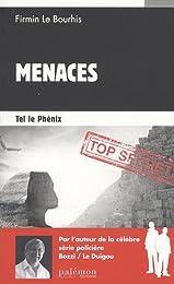 MENACES T2 - TEL LE PHENIX