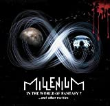 In The World Of Fantasy? ...And Other Rarities by Millenium (2014-08-03)