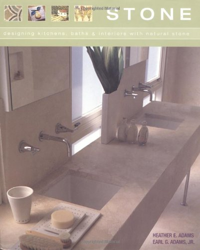Stone: Designing Kitchens, Baths and Interiors with Natural Stone - Stewart, Tabori and Chang - 1584792906 - ISBN:1584792906