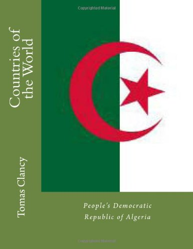 Countries of the World: People's Democratic Republic of Algeria