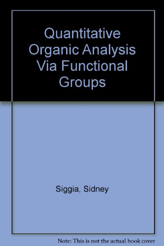 Quantitative Organic Analysis Via Functional Groups
