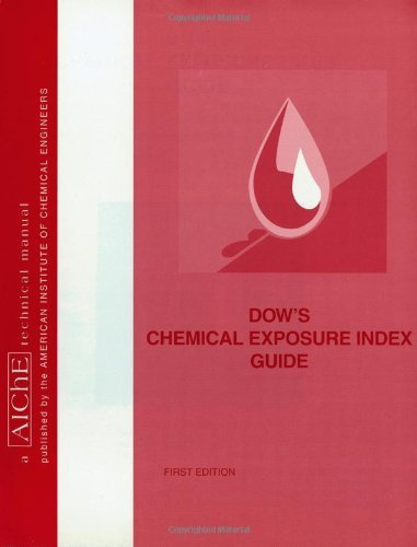 dows-chemical-exposure-index-guide-by-american-institute-of-chemical-engineers-aiche-1998-08-15