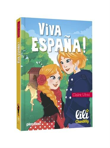 Lili Chantilly - Viva España ! - Tome 11
