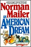 An American Dream (0805003495) by Norman Mailer