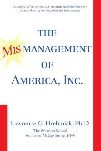 The Mismanagement of America, Inc.
