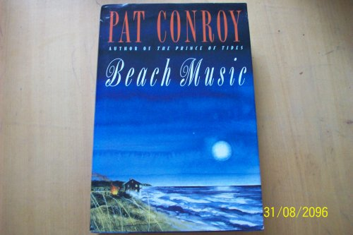 Beach Music By Pat Conroy PDF