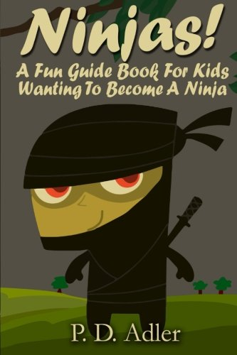 Ninjas-A-Fun-Guide-Book-For-Kids-Wanting-To-Become-a-Ninja