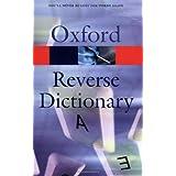The Oxford Reverse Dictionary ~ David Edmonds