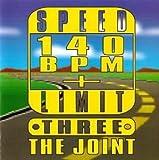 Speed Limit 140 Bpm Plus 3