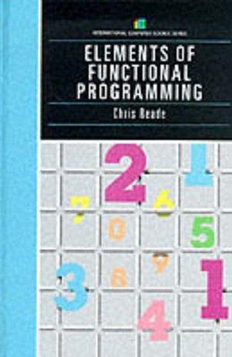 Elements Of Functional Programming (International computer science series)